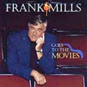 Frank Mills Goes to the Moives CD