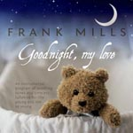 Frank Mills Goodnight My Love CD