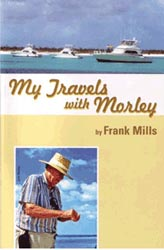 Frank Mills MY Travels with Morley